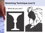 sketching technique con t
