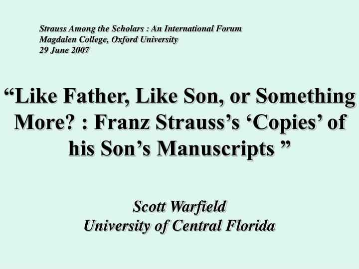Like father like son or something more franz strauss s copies of his son s manuscripts