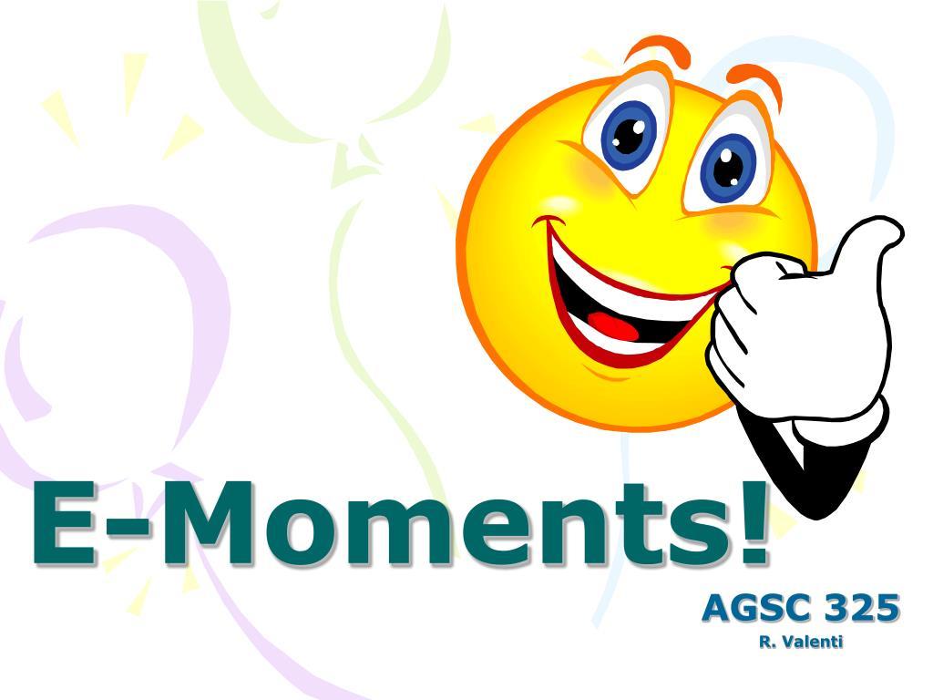 E-Moments!