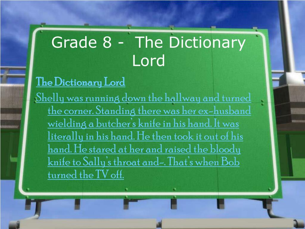 Grade 8 -  The Dictionary Lord