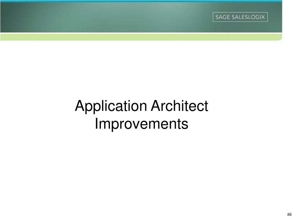 Application Architect Improvements