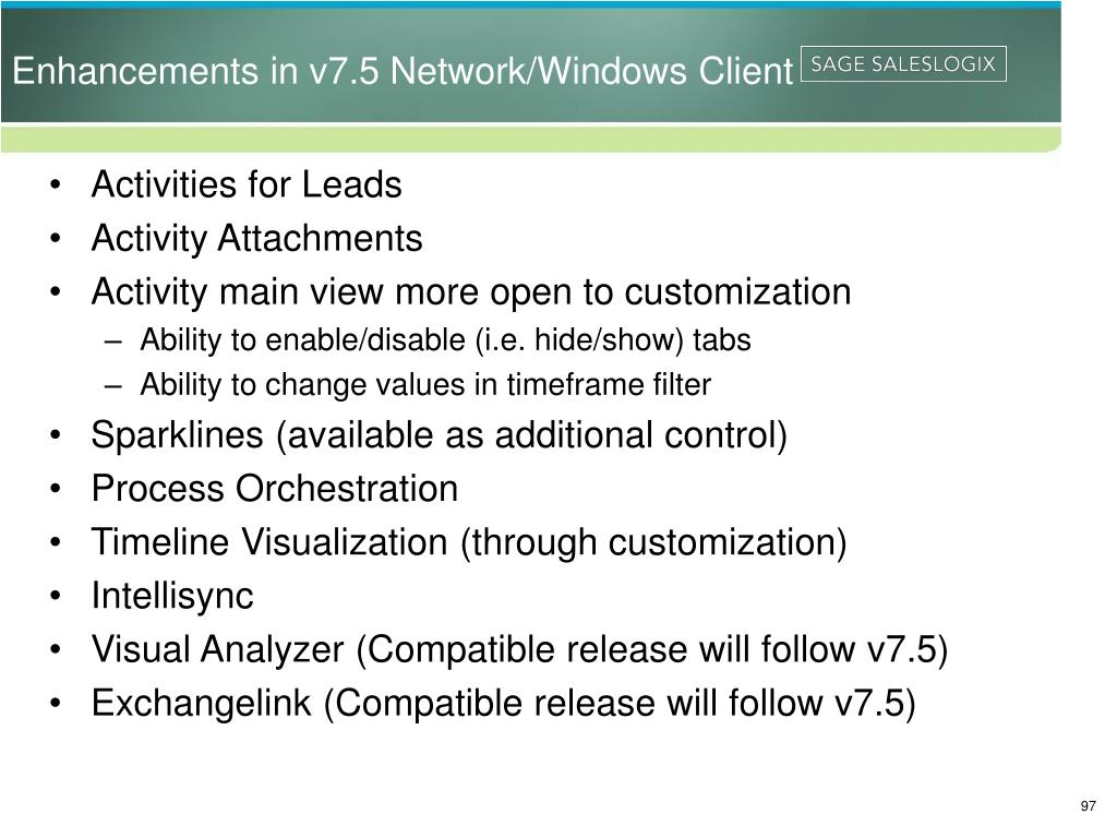 Enhancements in v7.5 Network/Windows Client
