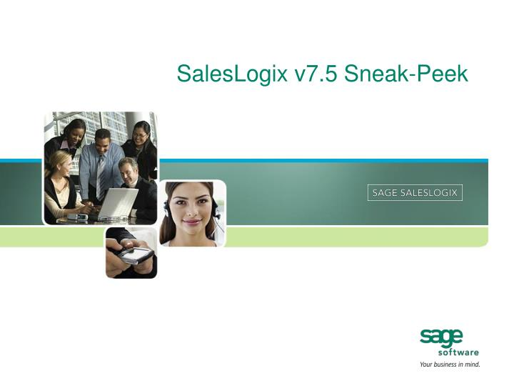 Saleslogix v7 5 sneak peek