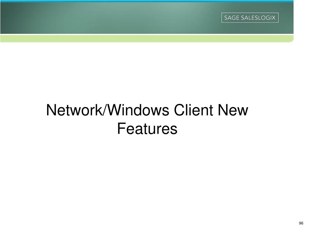 Network/Windows Client New Features