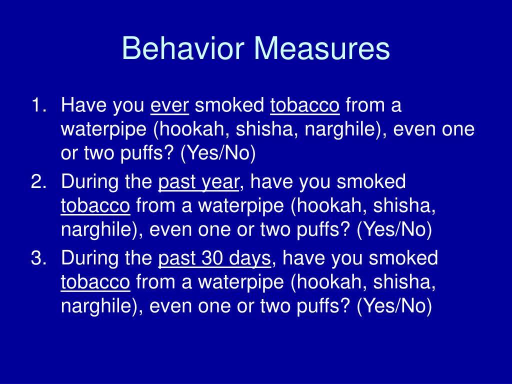 Behavior Measures