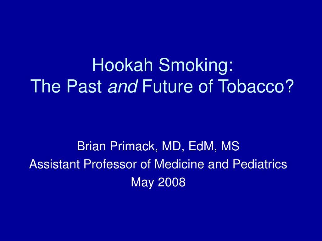Hookah Smoking: