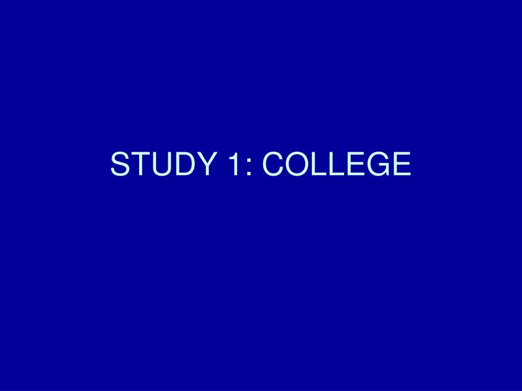 STUDY 1: COLLEGE