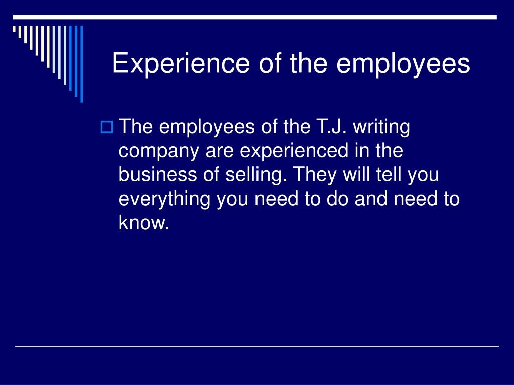 Experience of the employees