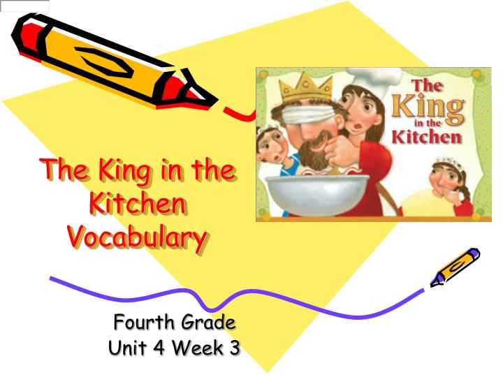 The king in the kitchen vocabulary l.jpg