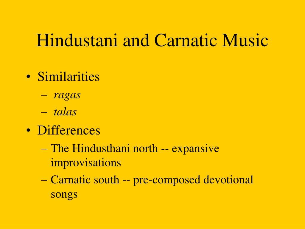 Hindustani and Carnatic Music