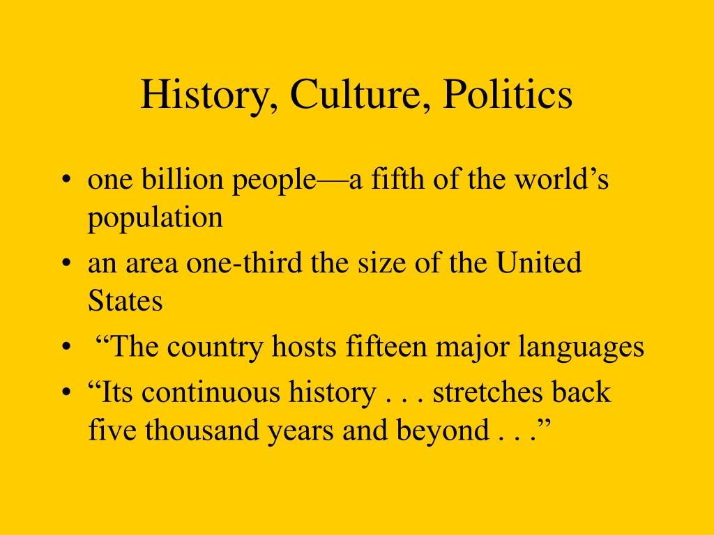 History, Culture, Politics