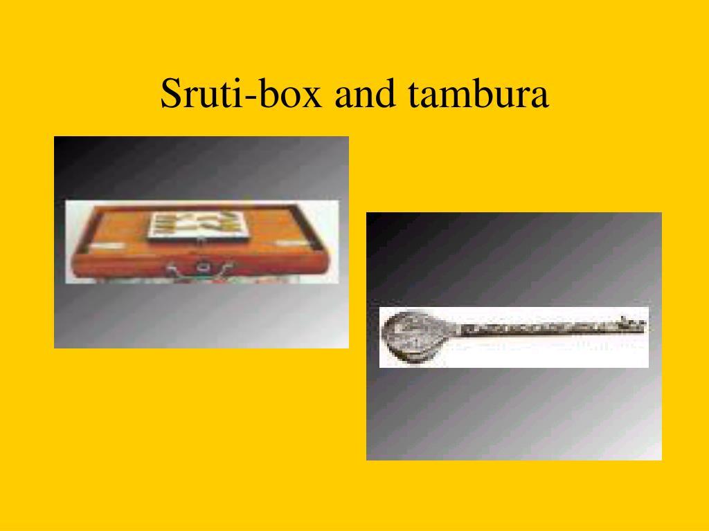 Sruti-box and tambura