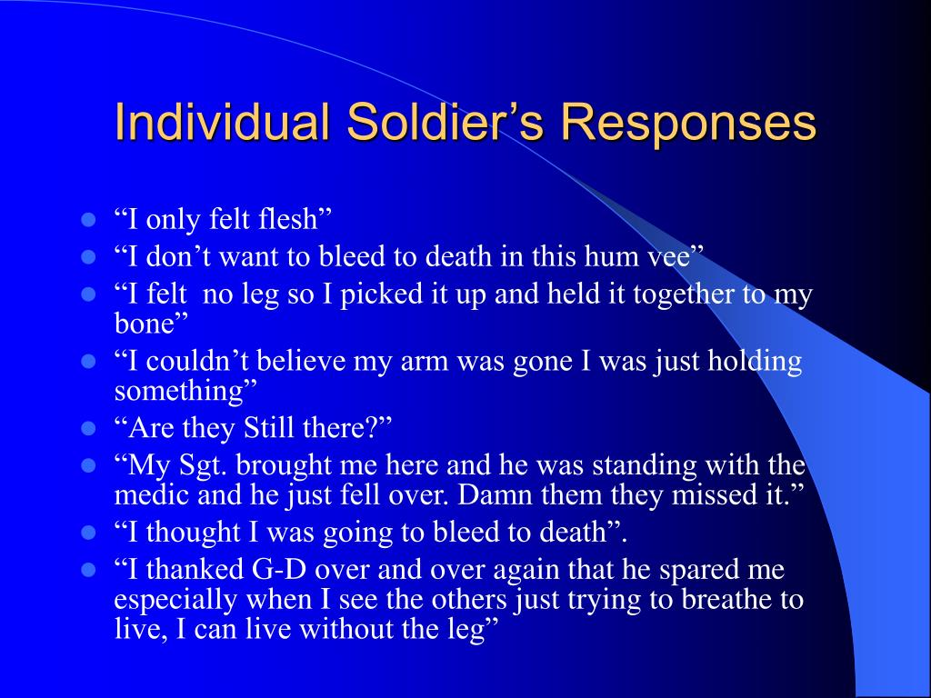 Individual Soldier's Responses