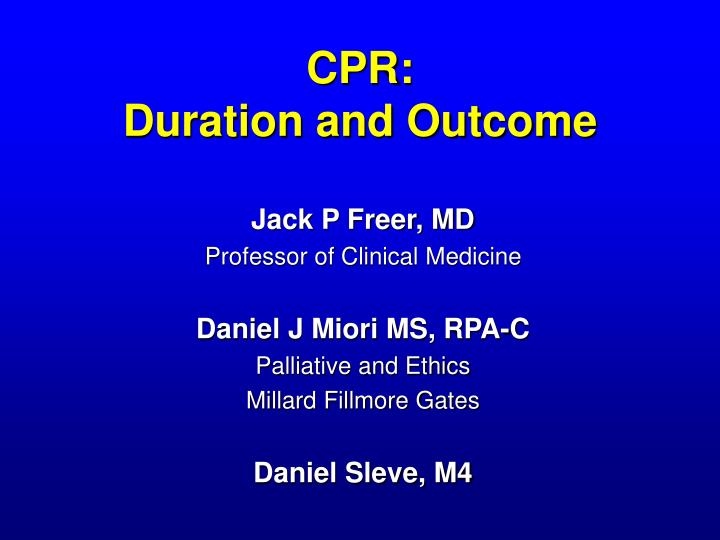 Cpr duration and outcome l.jpg