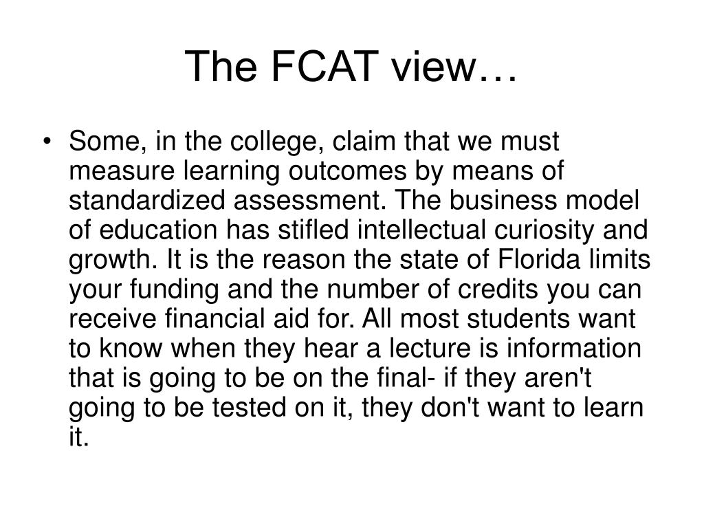 The FCAT view…