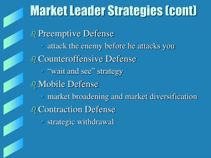 Market leader strategies cont