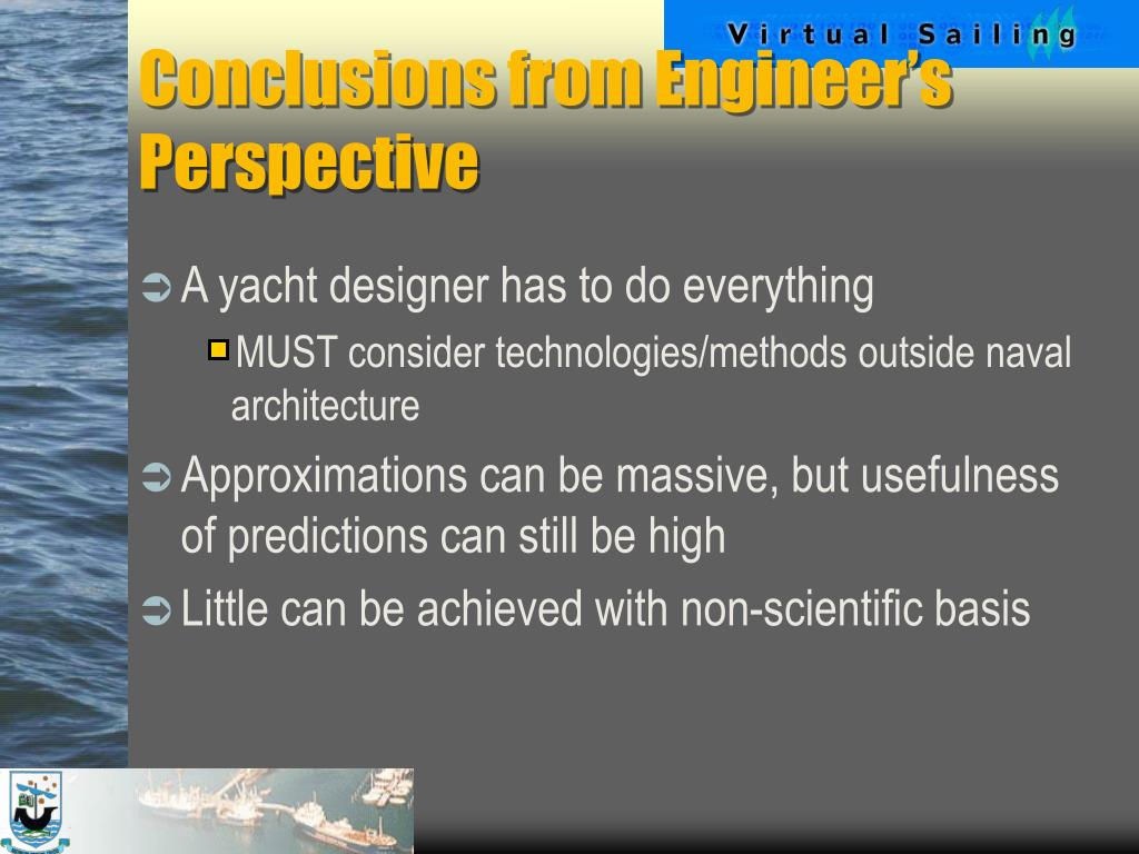 Conclusions from Engineer's Perspective