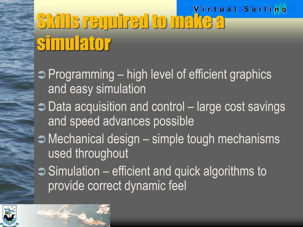 Skills required to make a simulator
