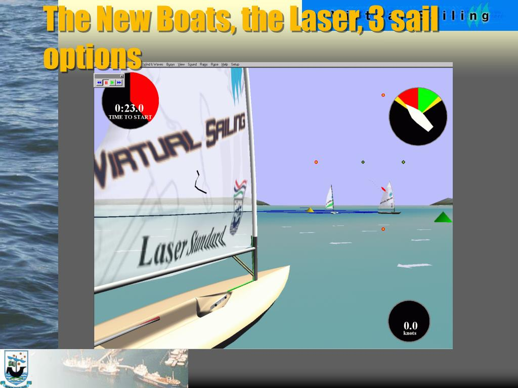 The New Boats, the Laser, 3 sail options