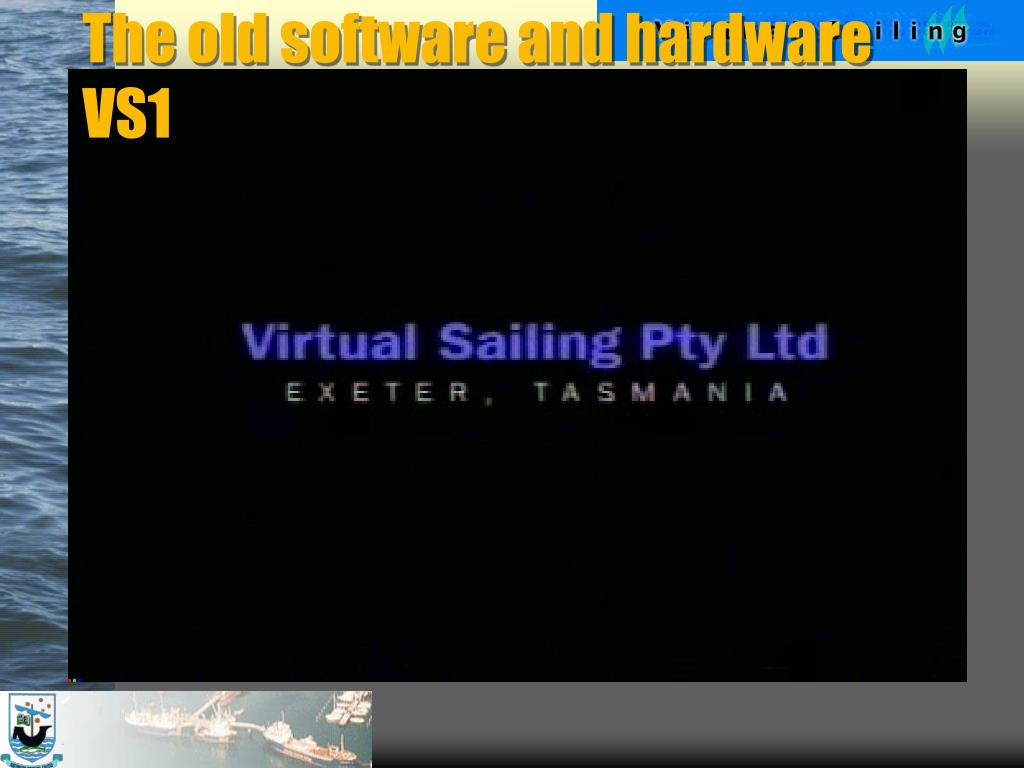 The old software and hardware VS1