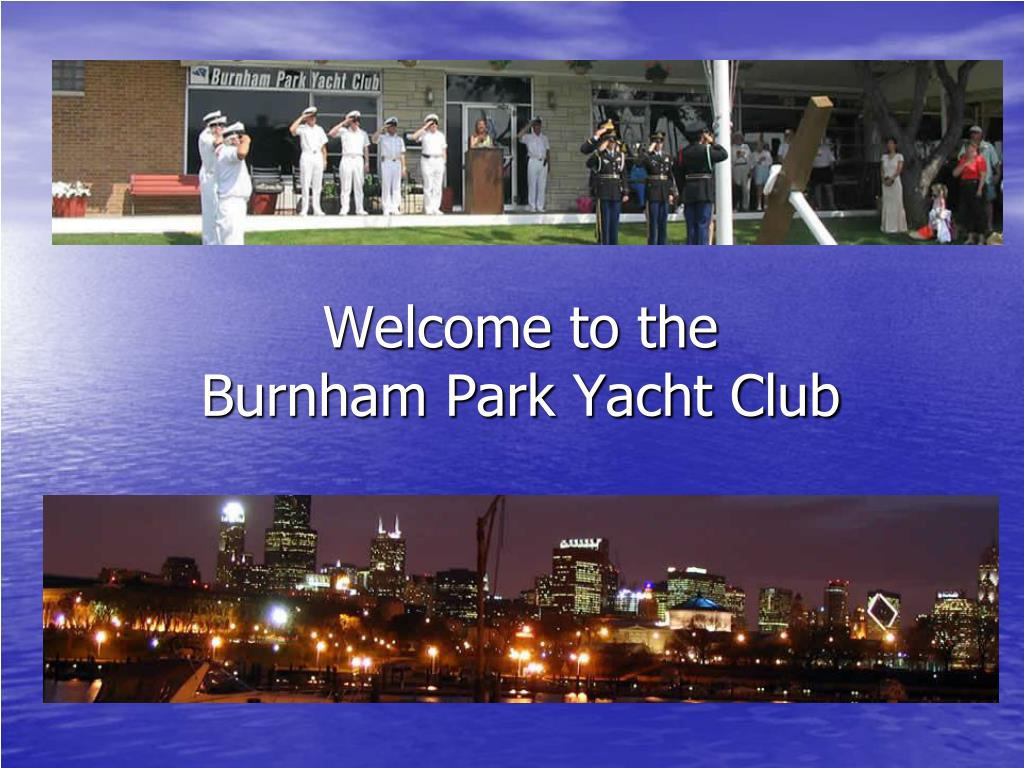 welcome to the burnham park yacht club
