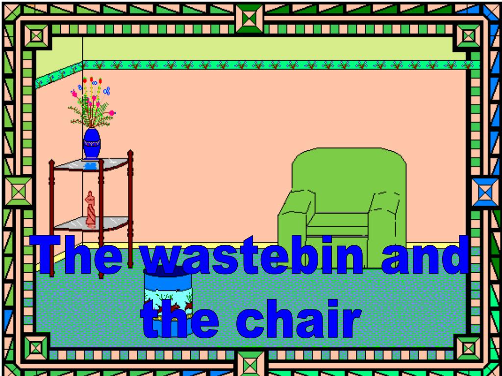 The wastebin and