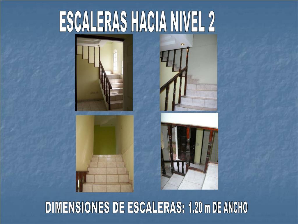 ESCALERAS HACIA NIVEL 2