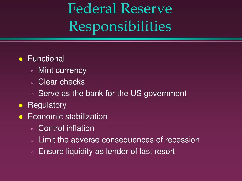Federal Reserve Responsibilities