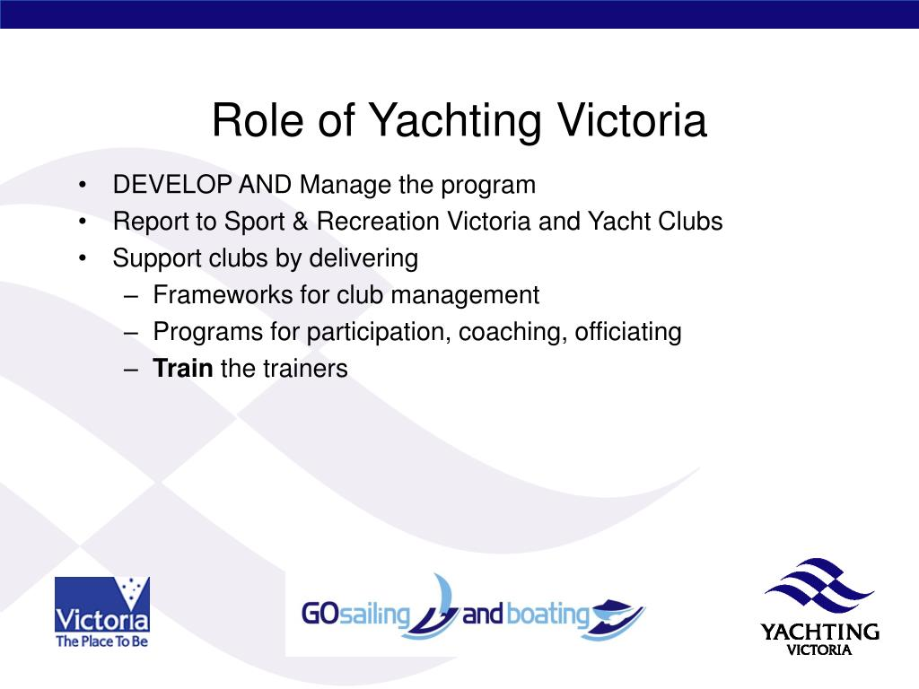 Role of Yachting Victoria