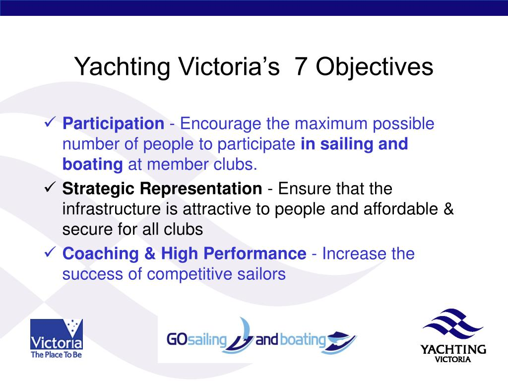Yachting Victoria's  7 Objectives