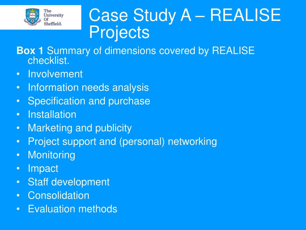 Case Study A – REALISE Projects