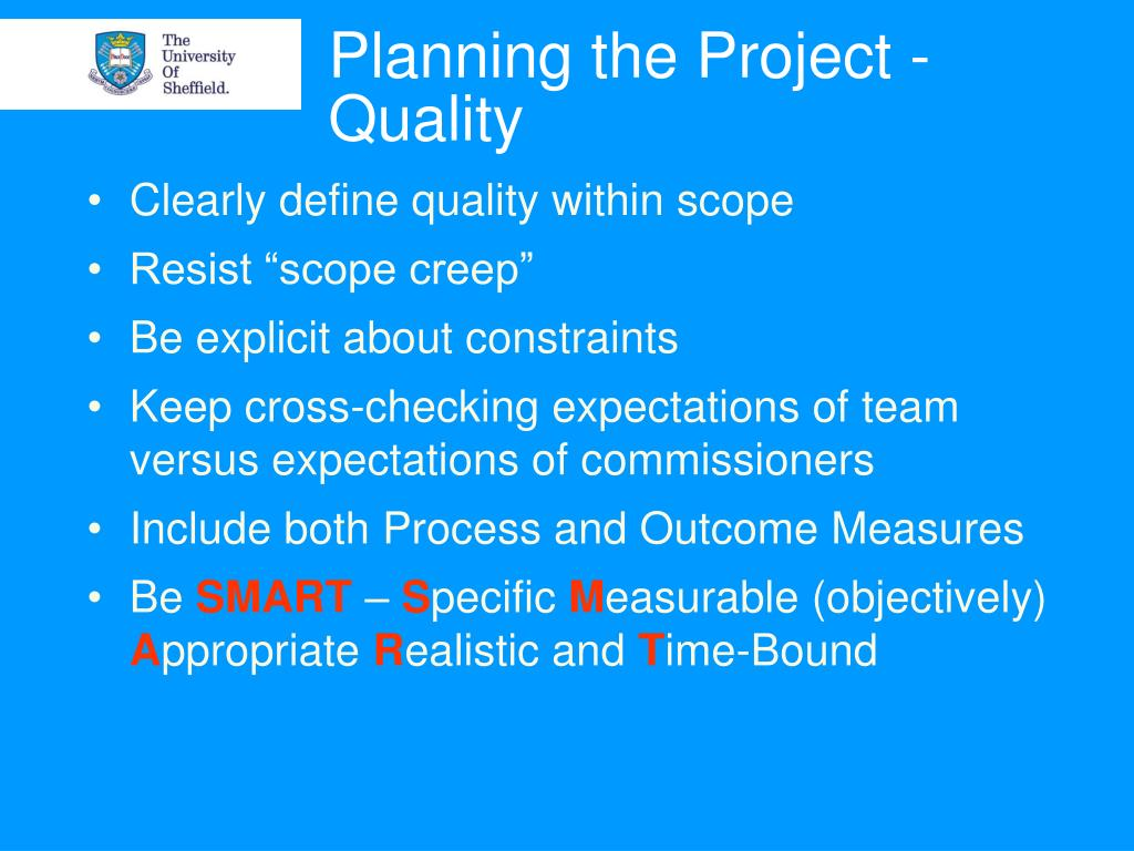 Planning the Project - Quality