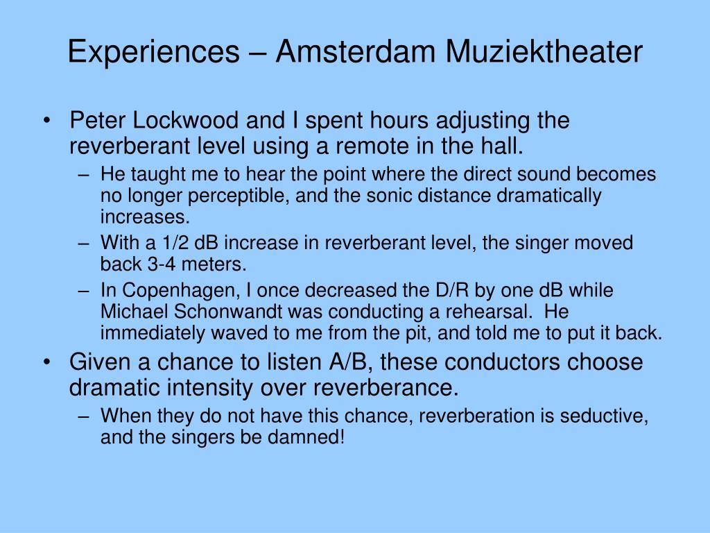 Experiences – Amsterdam Muziektheater