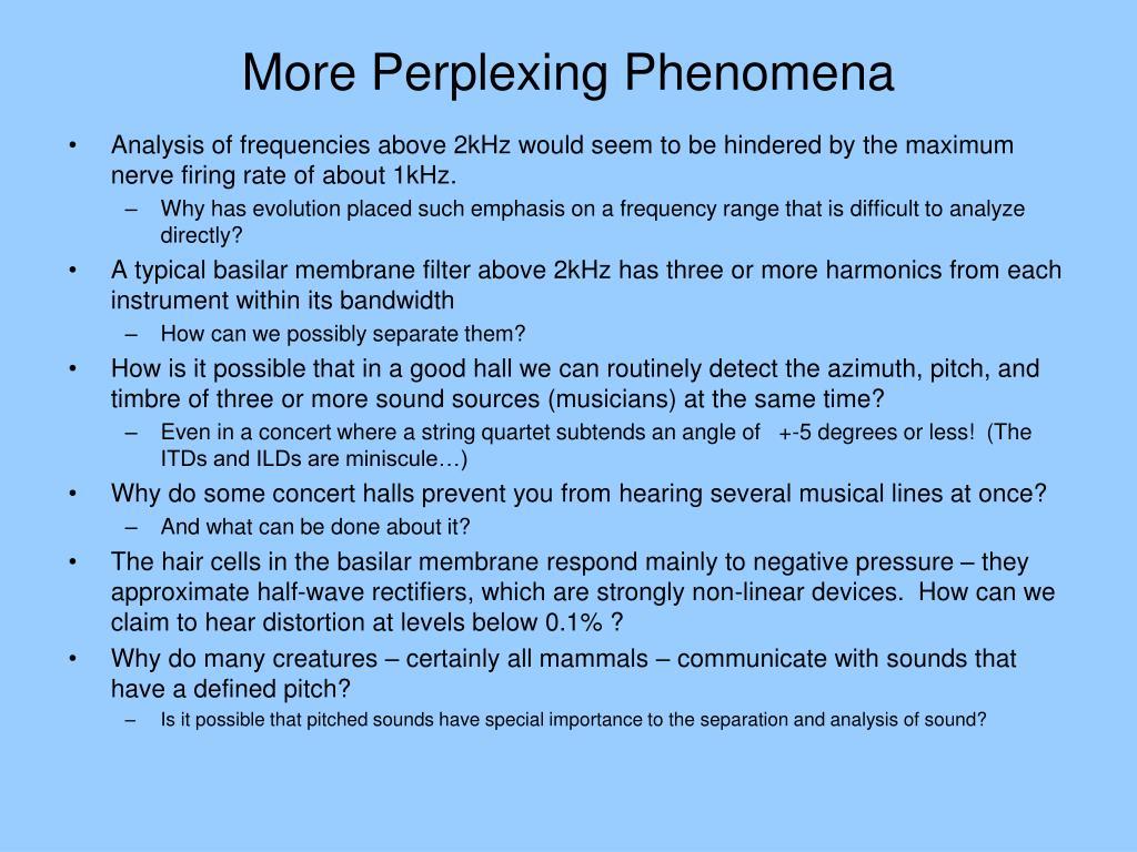 More Perplexing Phenomena