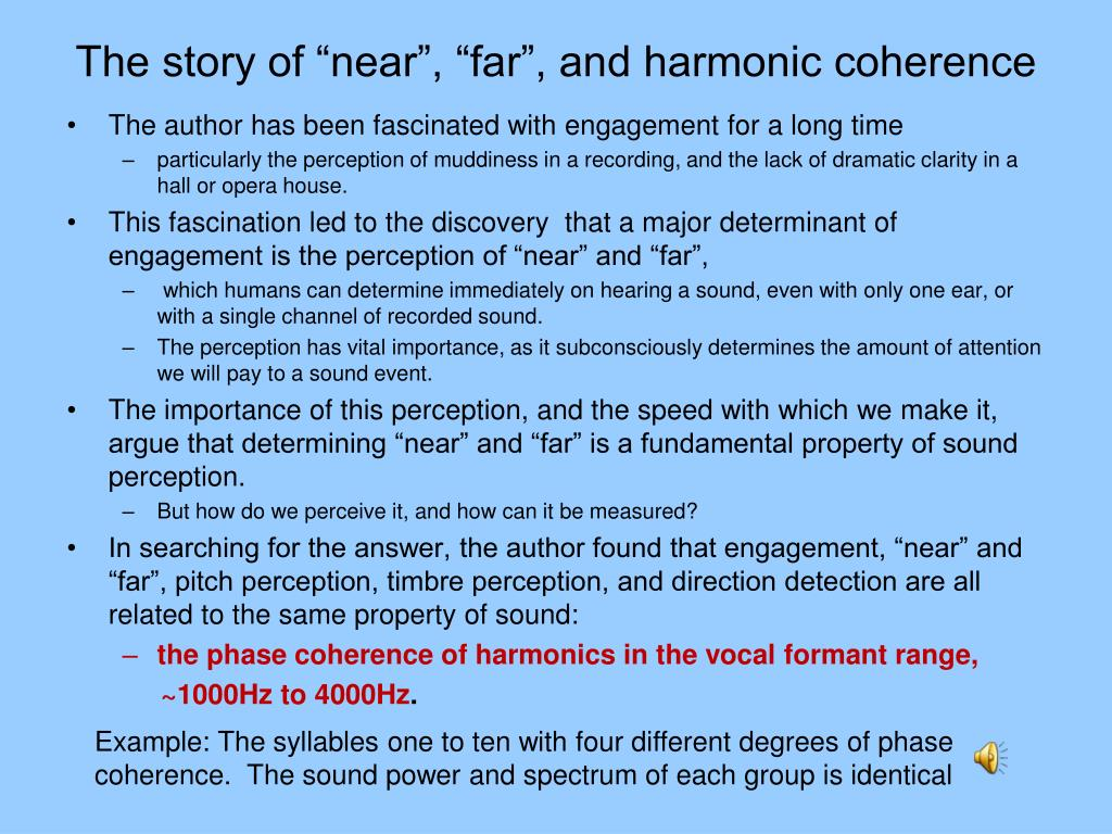 "The story of ""near"", ""far"", and harmonic coherence"
