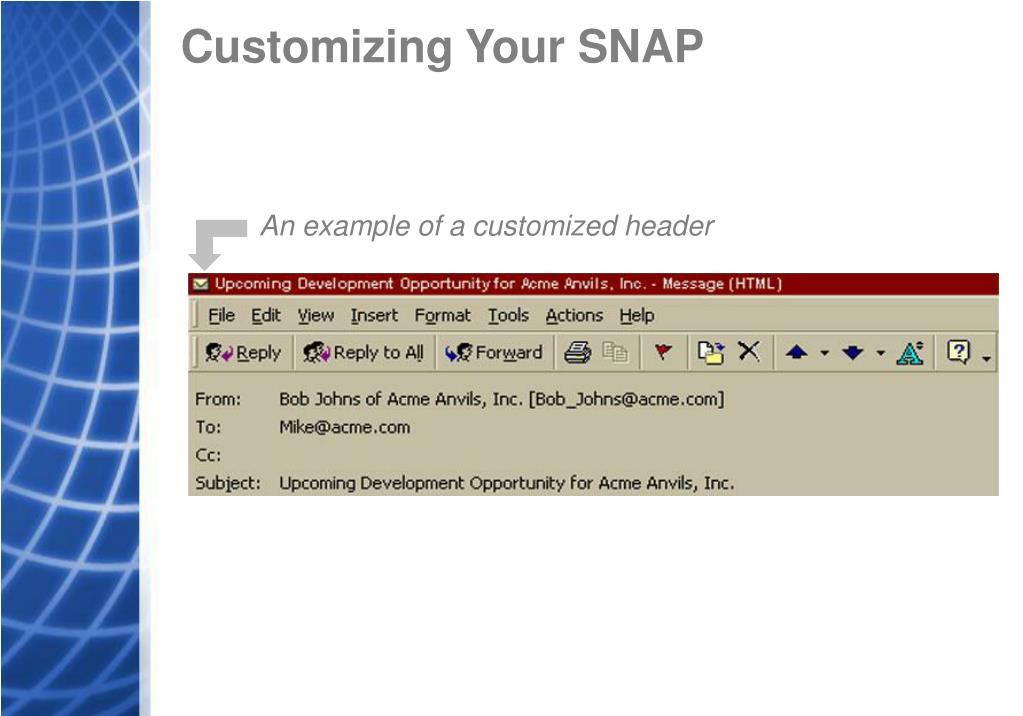 Customizing Your SNAP