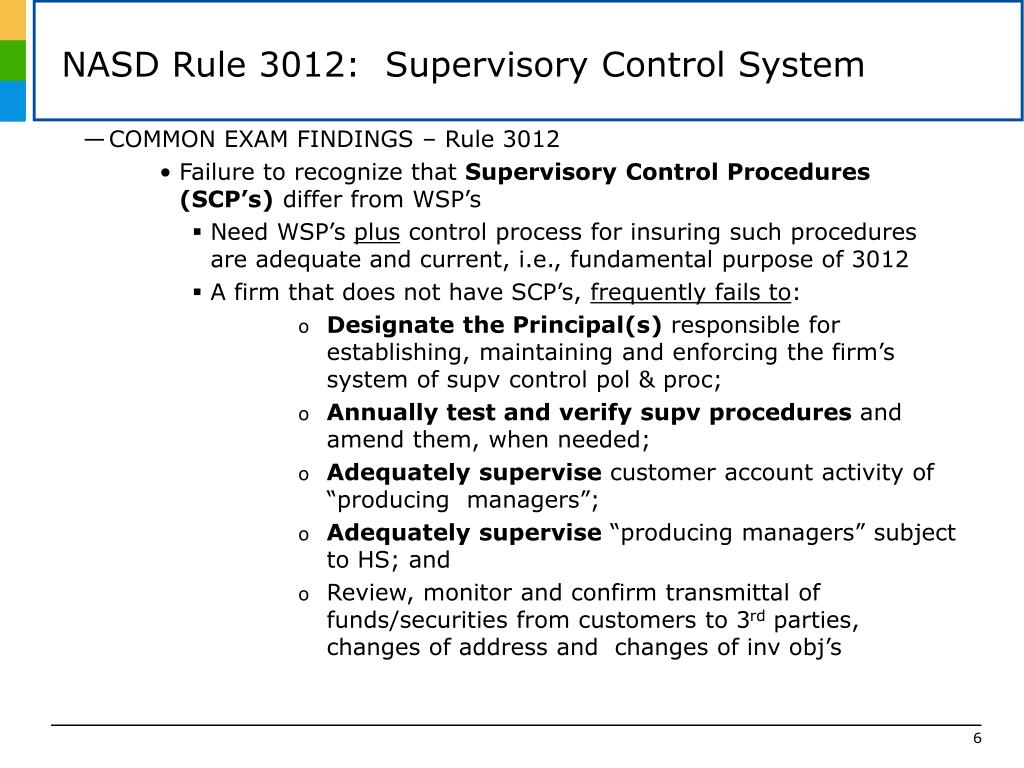 NASD Rule 3012:  Supervisory Control System