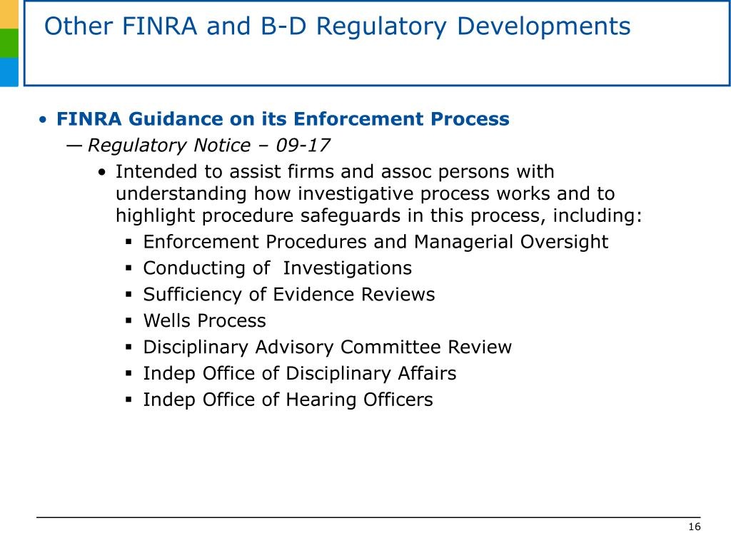 Other FINRA and B-D Regulatory Developments