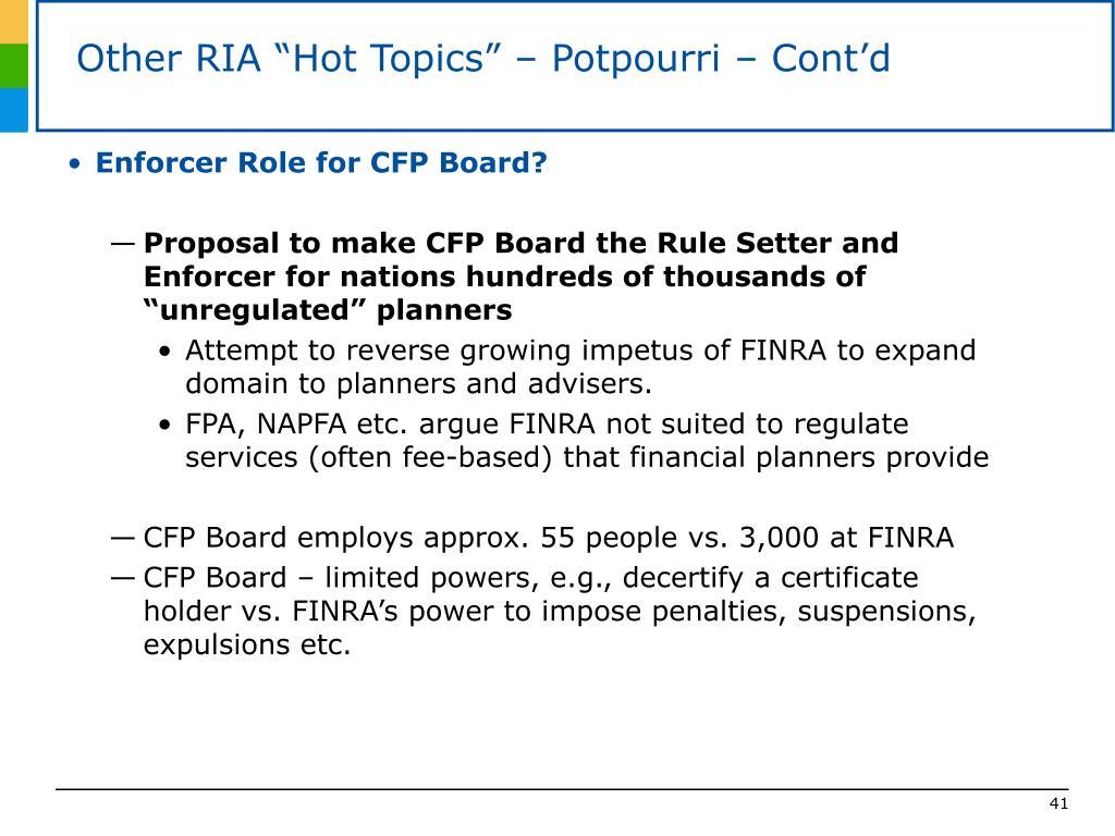 """Other RIA """"Hot Topics"""" – Potpourri – Cont'd"""