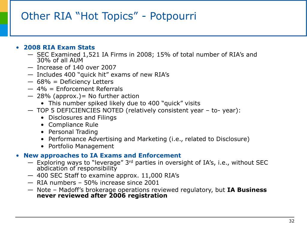 "Other RIA ""Hot Topics"" - Potpourri"