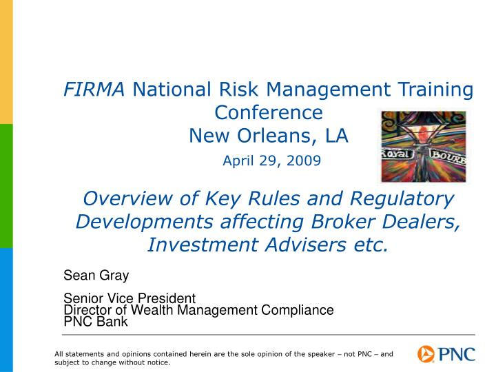 Sean gray senior vice president director of wealth management compliance pnc bank