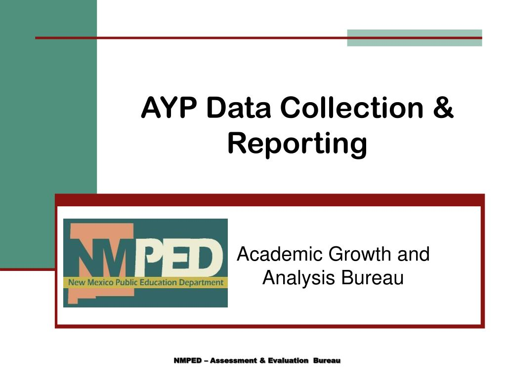 AYP Data Collection & Reporting