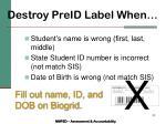destroy preid label when