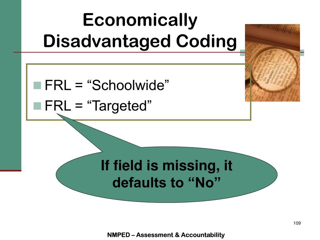 Economically Disadvantaged Coding