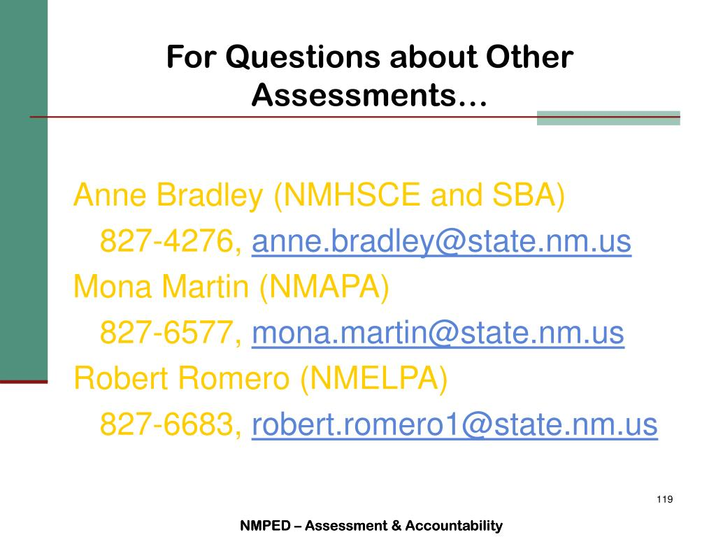For Questions about Other Assessments…