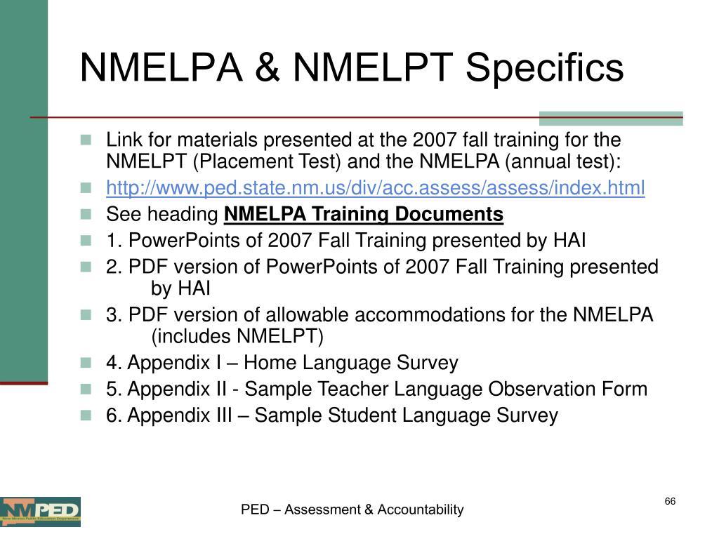 NMELPA & NMELPT Specifics