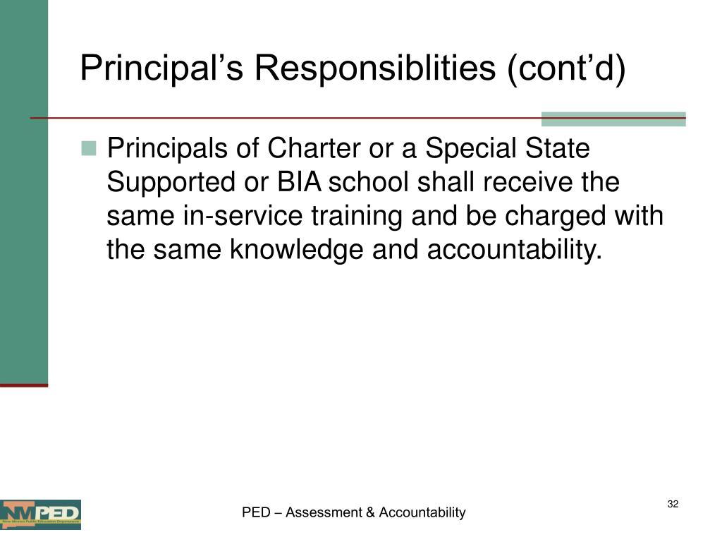 Principal's Responsiblities (cont'd)