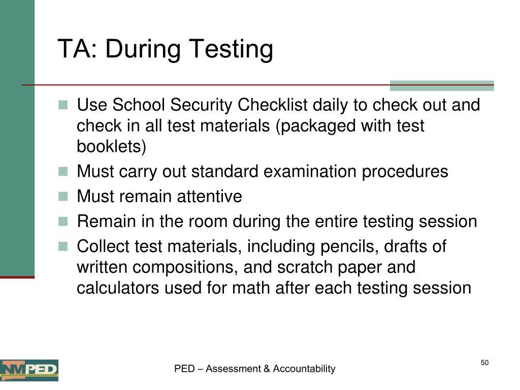 TA: During Testing