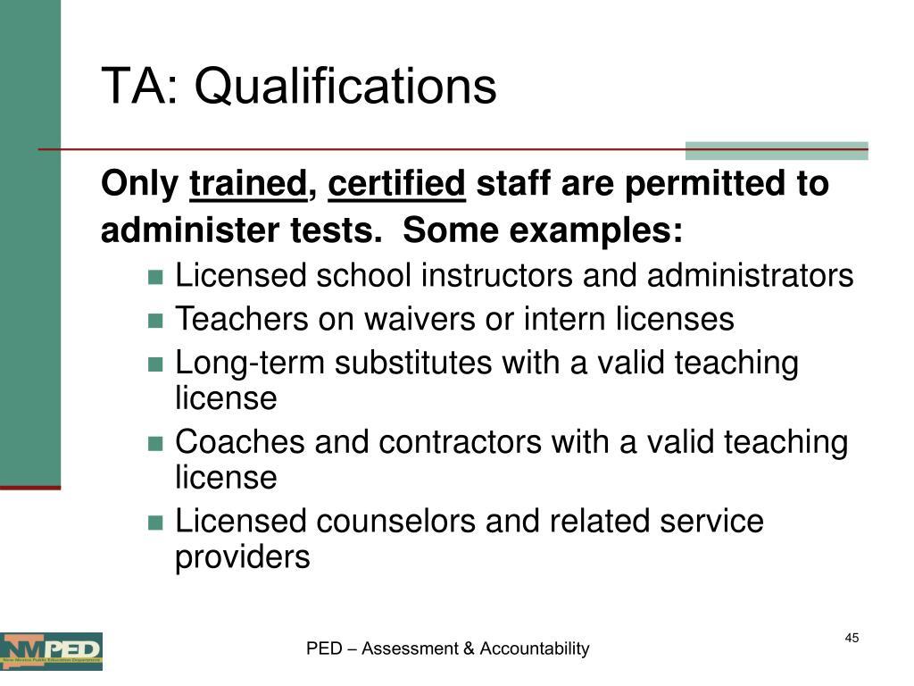 TA: Qualifications