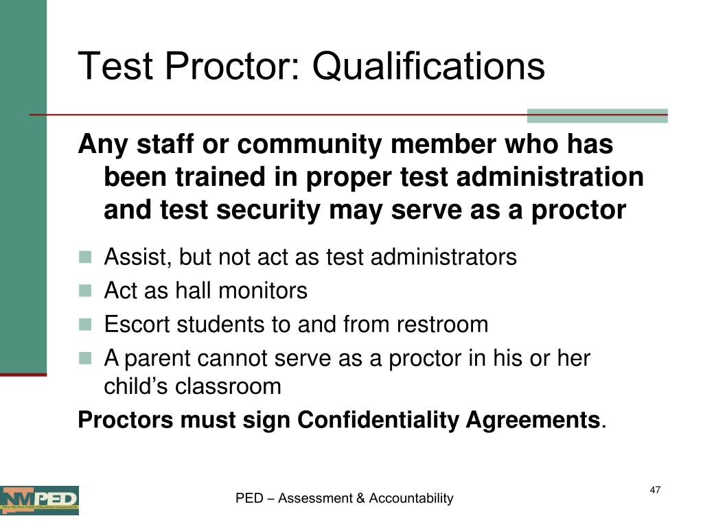 Test Proctor: Qualifications